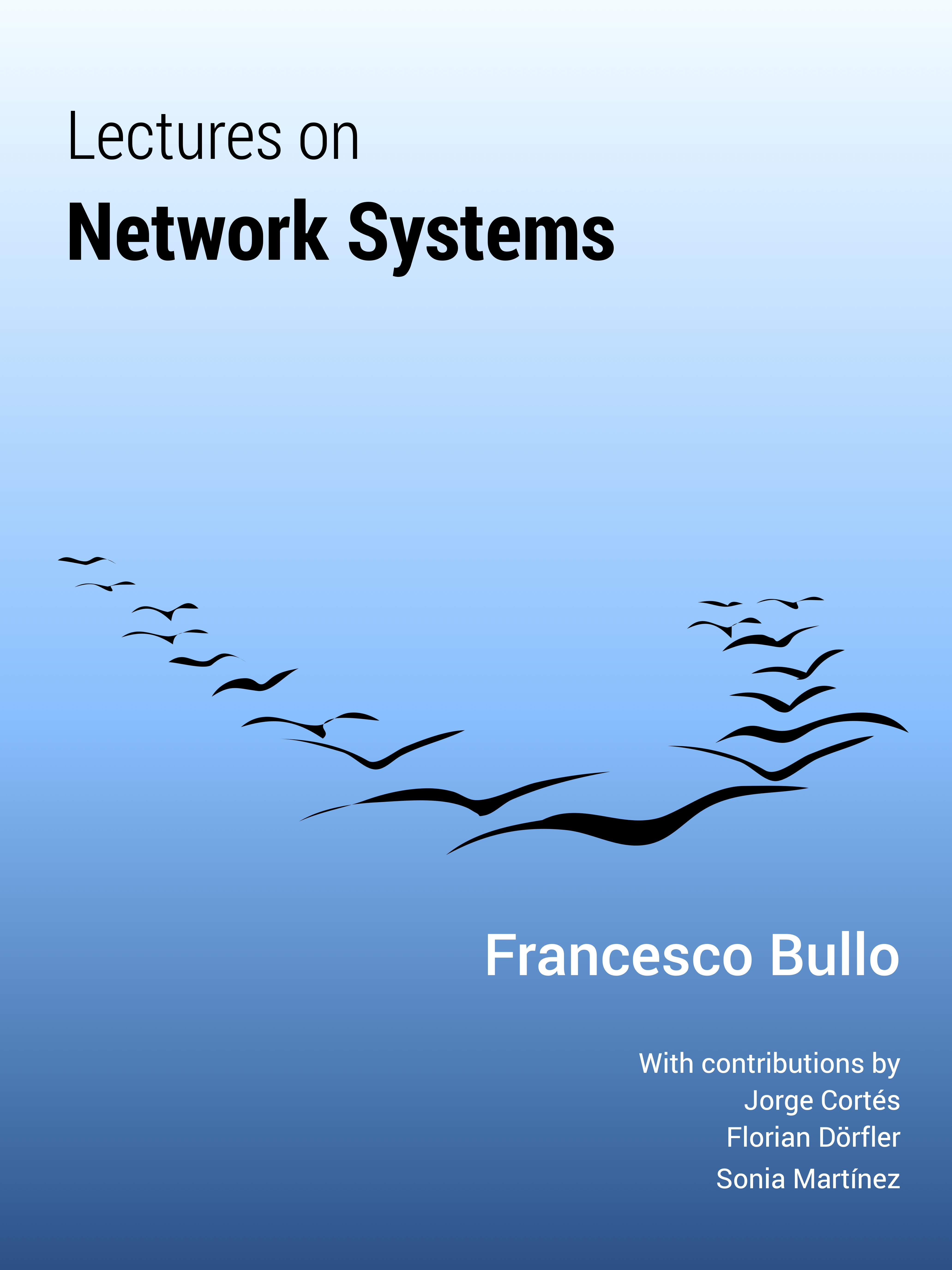 Lectures on Network Systems